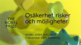 Nobelpristagare pratar osäkerhet och möjligheter på öppna seminarier